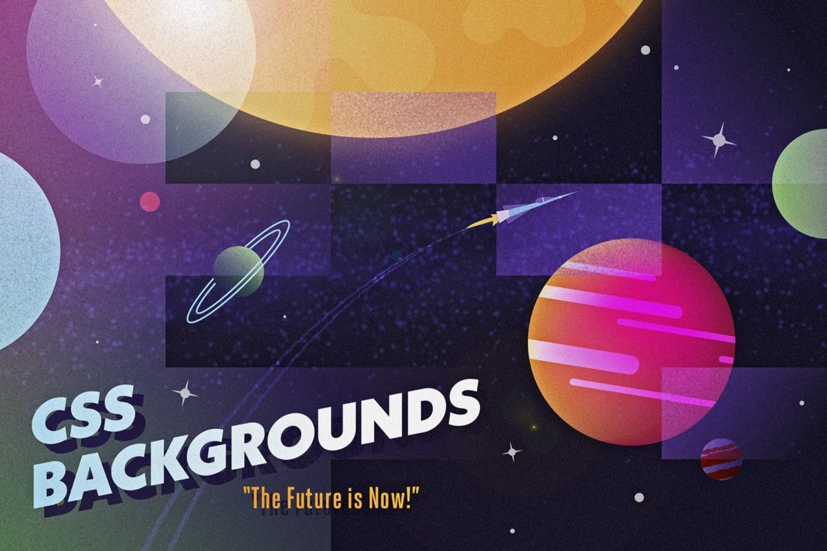 layered textured background of planets with the tagline 'CSS Backgrounds: The Future is Now!'