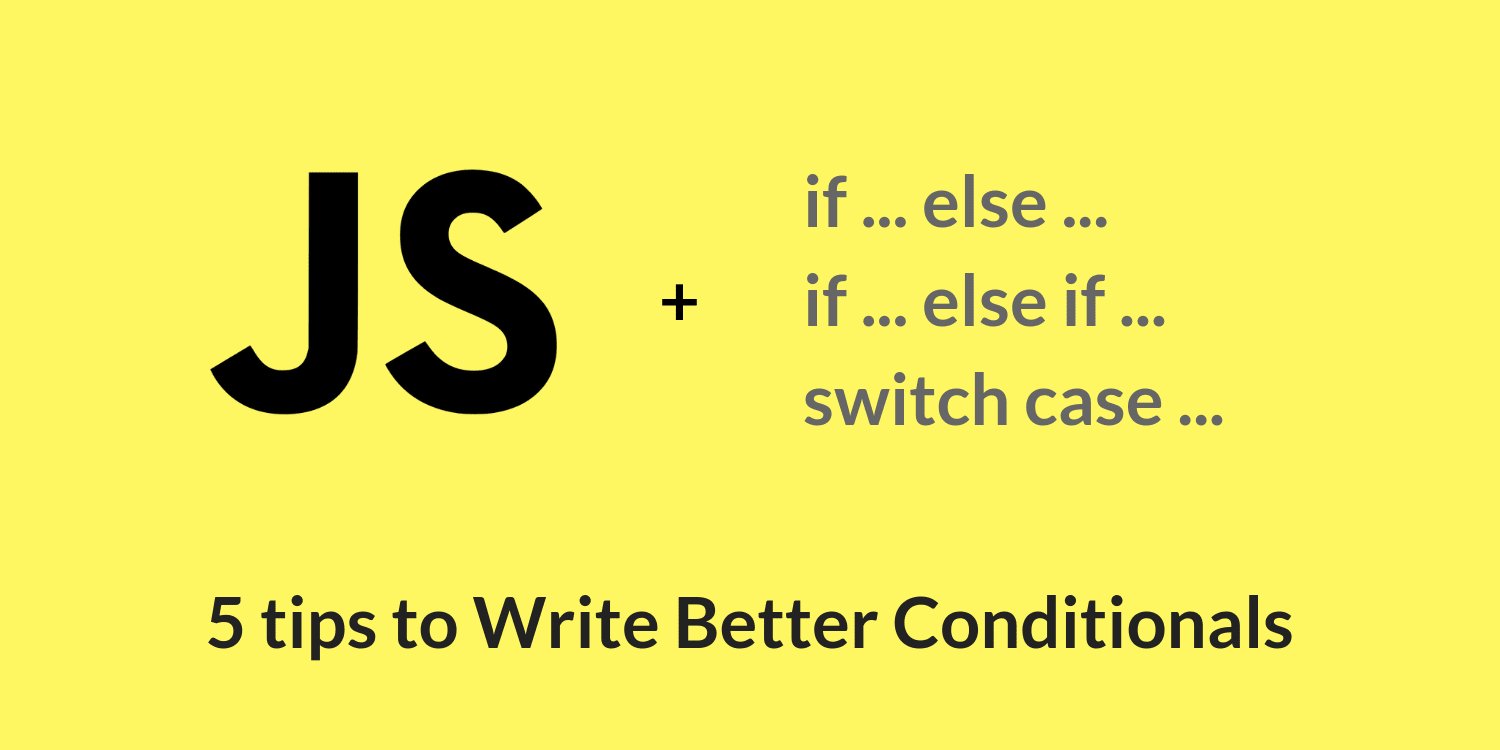 title card reading: JS + if…else, if…else if, switch