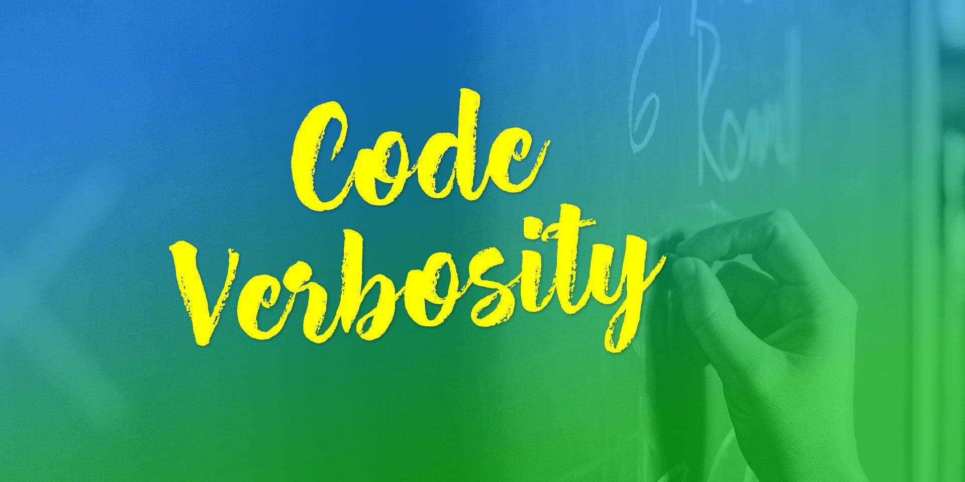 Code Verbosity
